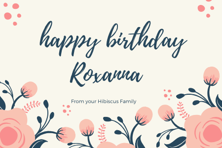 Happy Birthday Roxanna